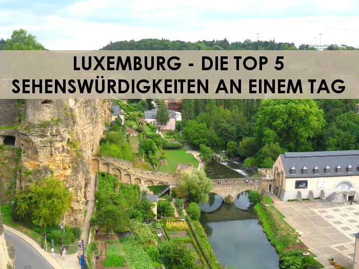 luxemburg die top 5 sehensw rdigkeiten an einem tag. Black Bedroom Furniture Sets. Home Design Ideas