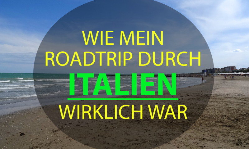 roadtrip durch italien