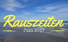 Rauszeiten Juli 2017