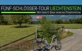 Fünf-Schlösser-Tour Liechtenstein