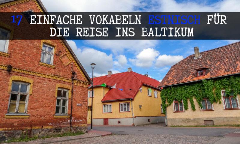 Estnisch für die Reise