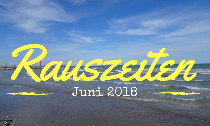 Rauszeiten Juni 2018