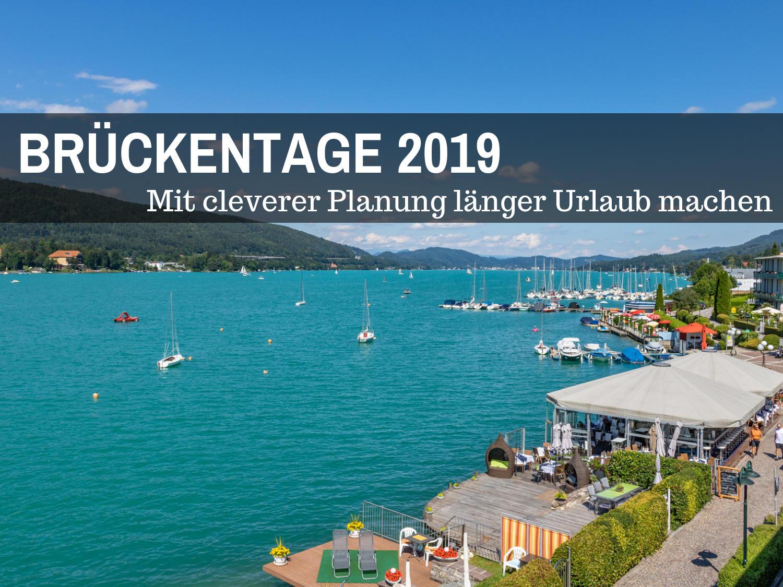 Brückentage 2019: Mit cleverer Planung länger Urlaub machen